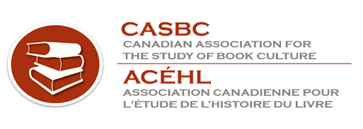 Canadian Association for the study of book culture / l'Association canadienne pour l'étude de l'histoire du livre
