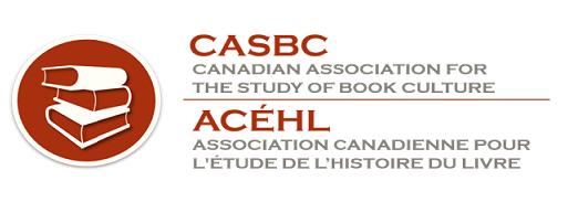 Canadian Association for the study of book culture / l'Association canadienne pour l'étude de l'histoire du livre